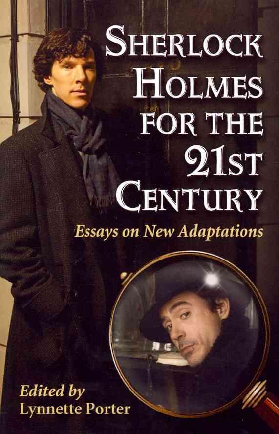 Sherlock Holmes for the 21st Century By Porter, Lynnette (EDT)