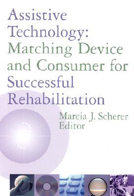 Assistive Technology By Scherer, Marcia J. (EDT)